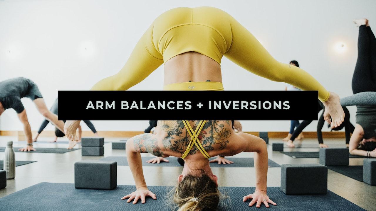 Arm Balances + Inversions