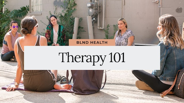 Therapy 101 from BLND Health