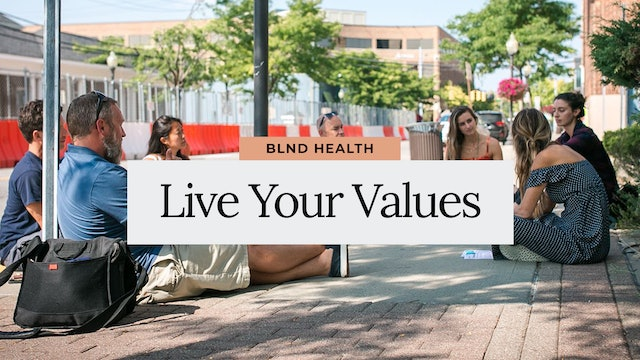 Live Your Values Discussion with John PhD, CMPC from BLND
