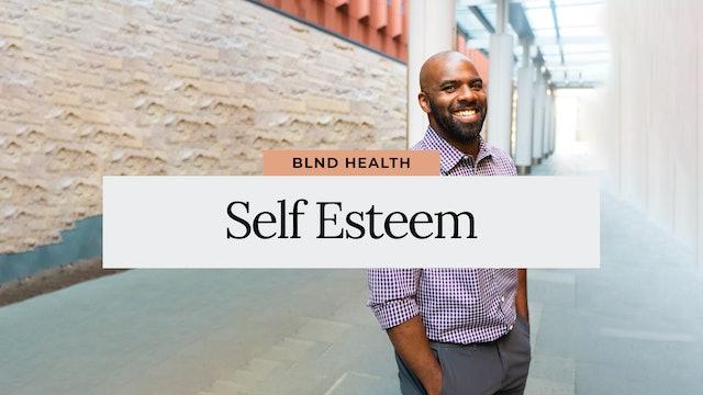 Self Esteem with Jevon, LLMSW from BLND