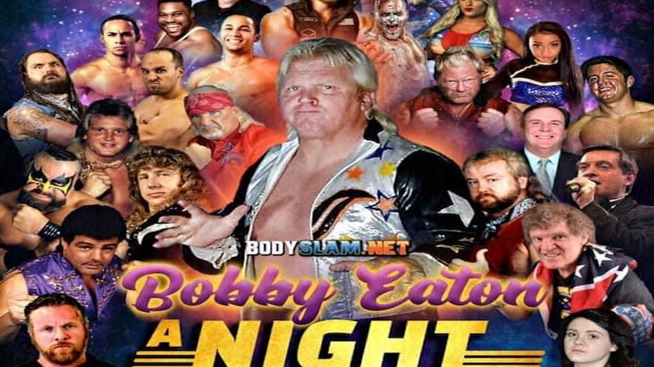 A Tribute to Bobby Eaton