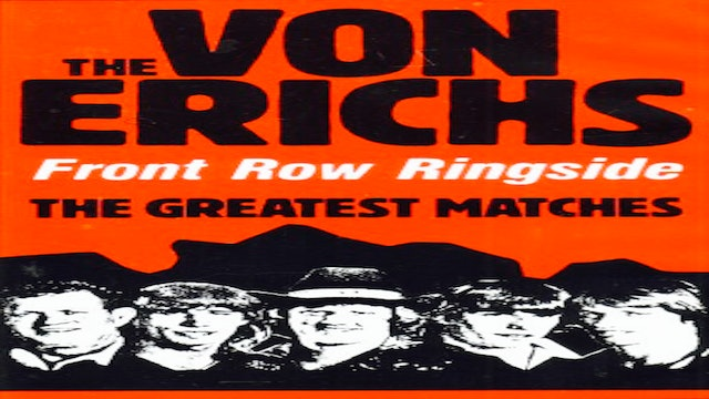 The Von Erichs Front Row Ringside