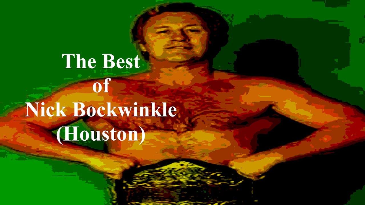 The Best of Nick Bockwinkle Volume 1