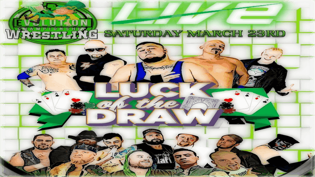 Luck of the Draw- Evolution