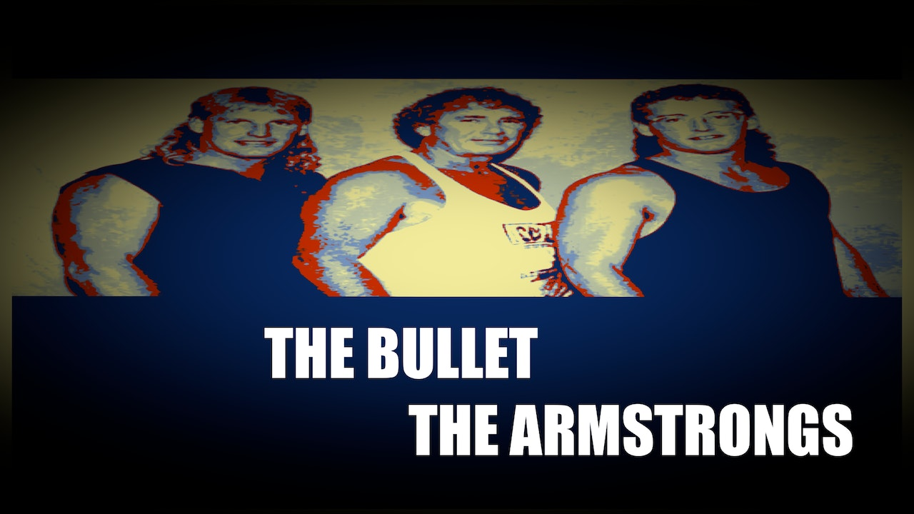 The Bullet & The Armstrong Family