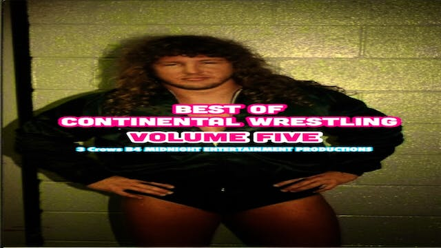 Best of Continental Wrestling Volume 5