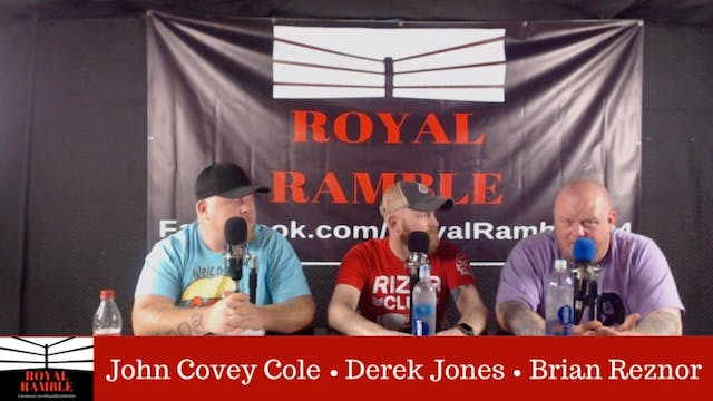 Royal Ramble Aug. 15th, 2018