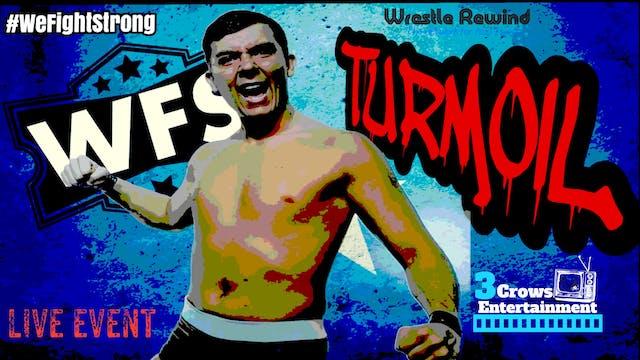 WFS LIVE EVENT: Turmoil 2018
