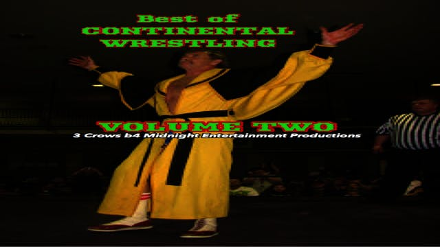 Best of Continental Wrestling Volume 2