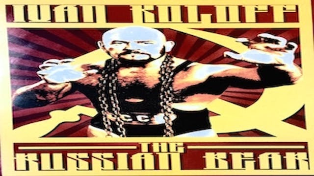 Ivan Koloff: The Russian Bear