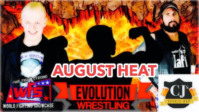 WFS Presents: August Heat