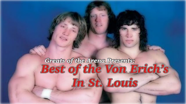 The Best of the Von Erichs in St. Louis Volume 1