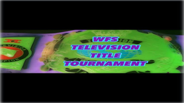 WFS TV TITLE TOURNEY
