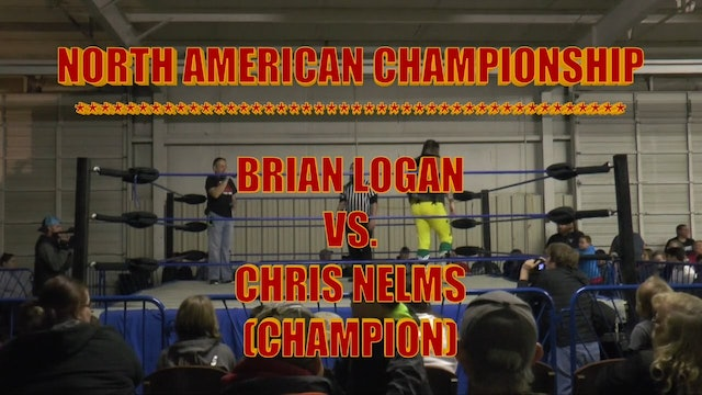 Brian Logan Vs Chris Nelms N. Am. Title