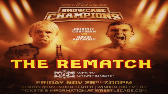 The Rematch Wrestlecade - Murphy Costigan vs. David Anthony