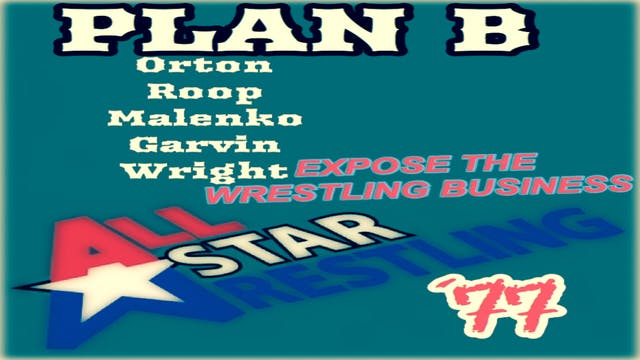 Plan B - All Star Wrestling '77