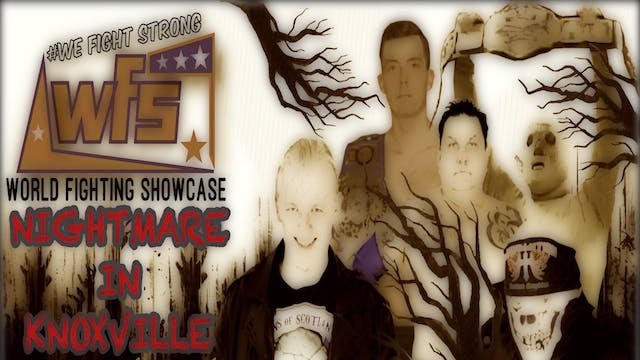WFS Presents Nightmare in  Knoxville