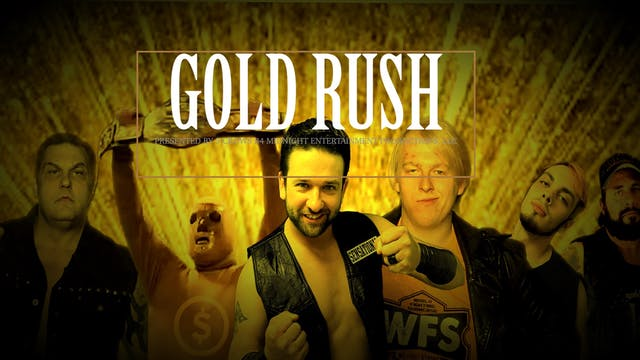 WFS Presents Gold Rush