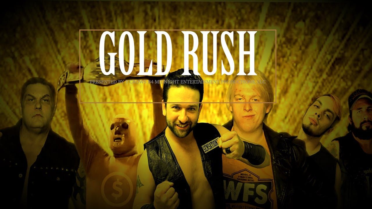WFS Presents Gold Rush