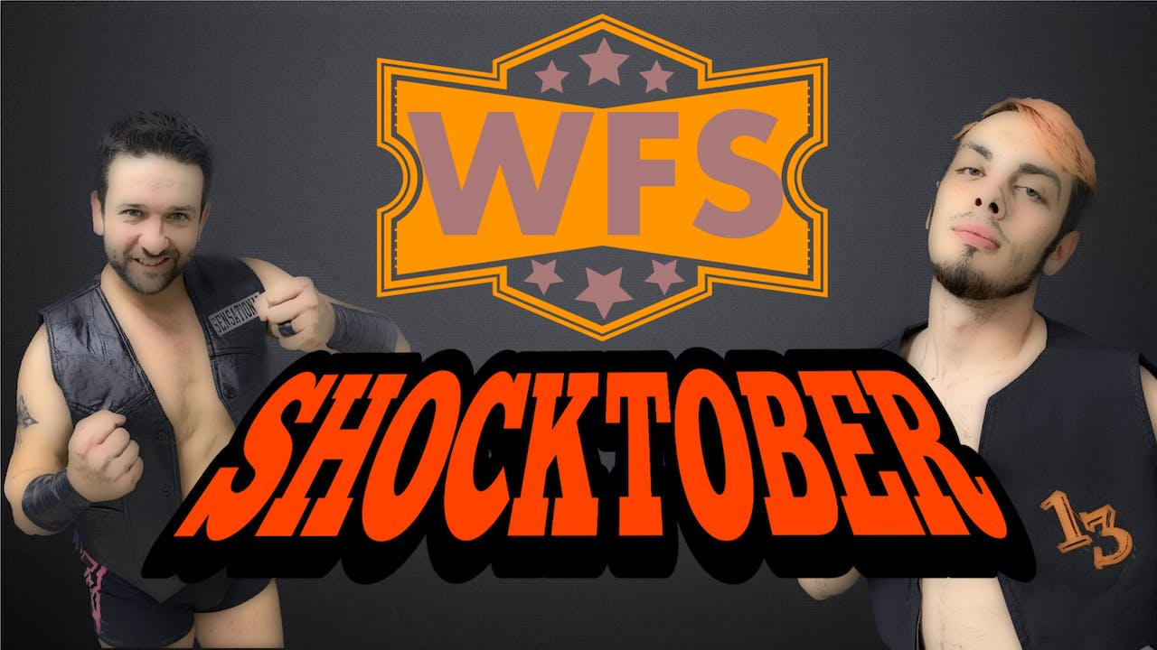 WFS Presents: Shocktober