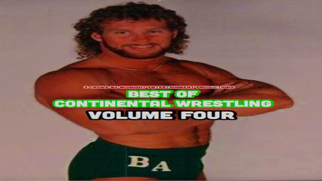 Best of Continental Wrestling Volume 4