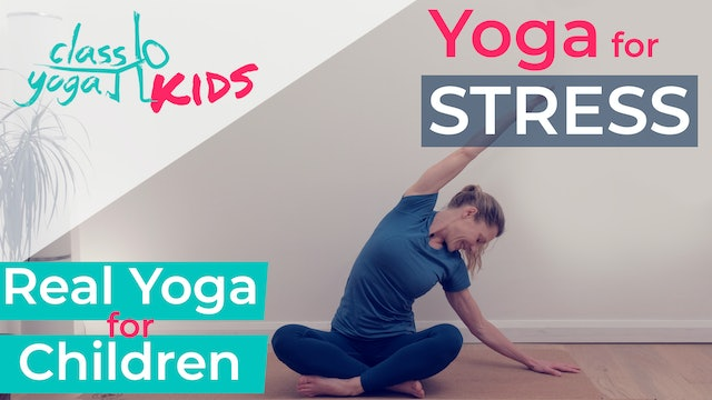 Yoga for Stress in Kids