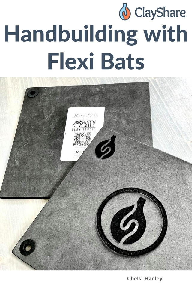 Handbuilding with Flexi Bats