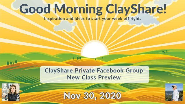 Good Morning ClayShare- Nov 30, 2020