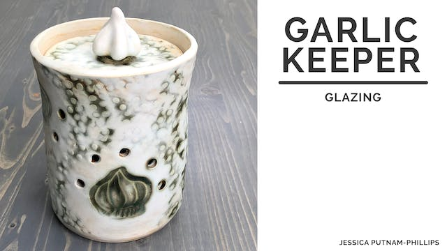 HB120-11Garlic Keeper - Glazing