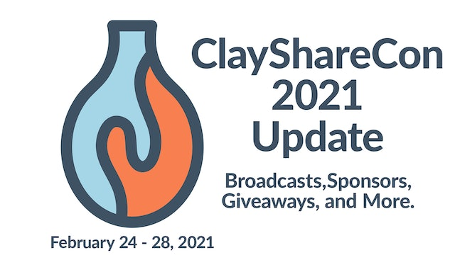 ClayShareCon 2021 Update