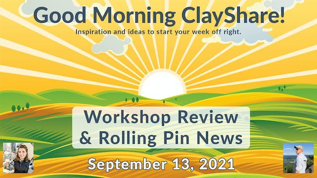 Workshop Review & Rolling Pin News