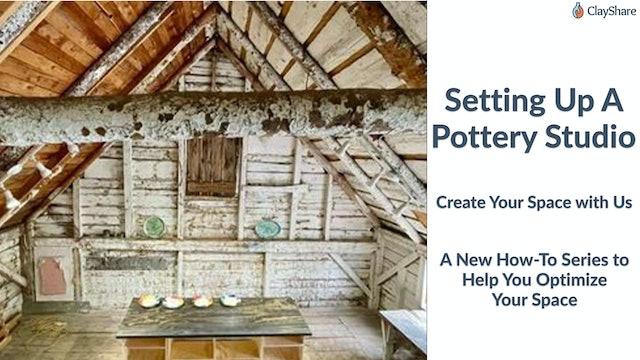 Setting Up A Pottery Studio