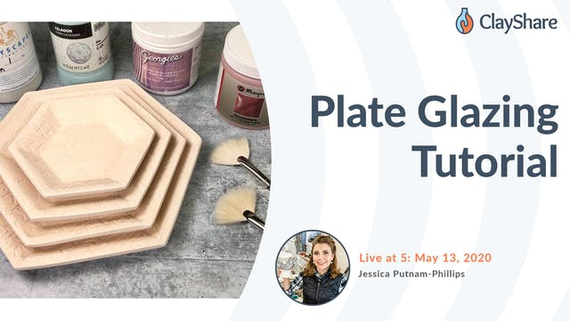 Plate Glazing Tutorial