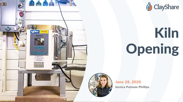 Kiln Opening - June 28, 2020