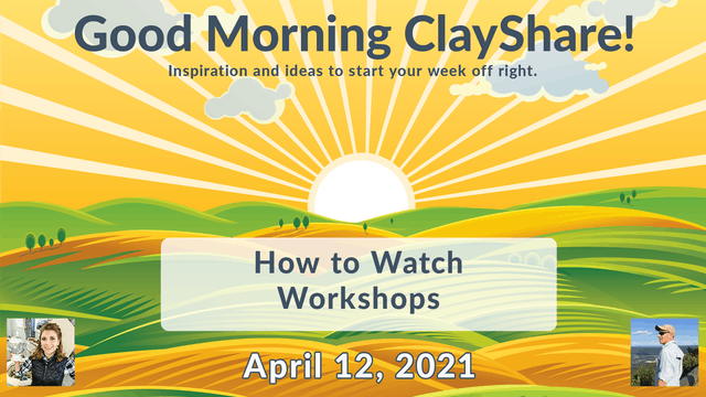 How to Watch Workshops