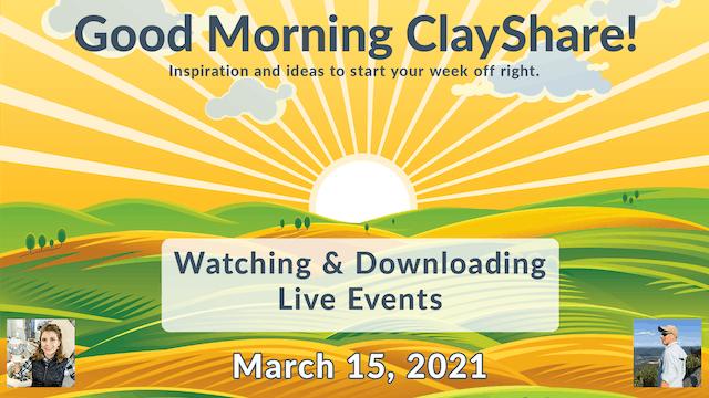 Good Morning ClayShare- Mar 16, 2021