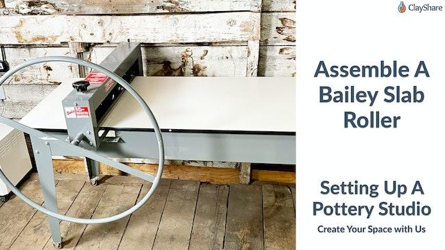 Assemble A Bailey Slab Roller