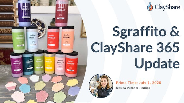 Sgraffito & ClayShare 365 Update