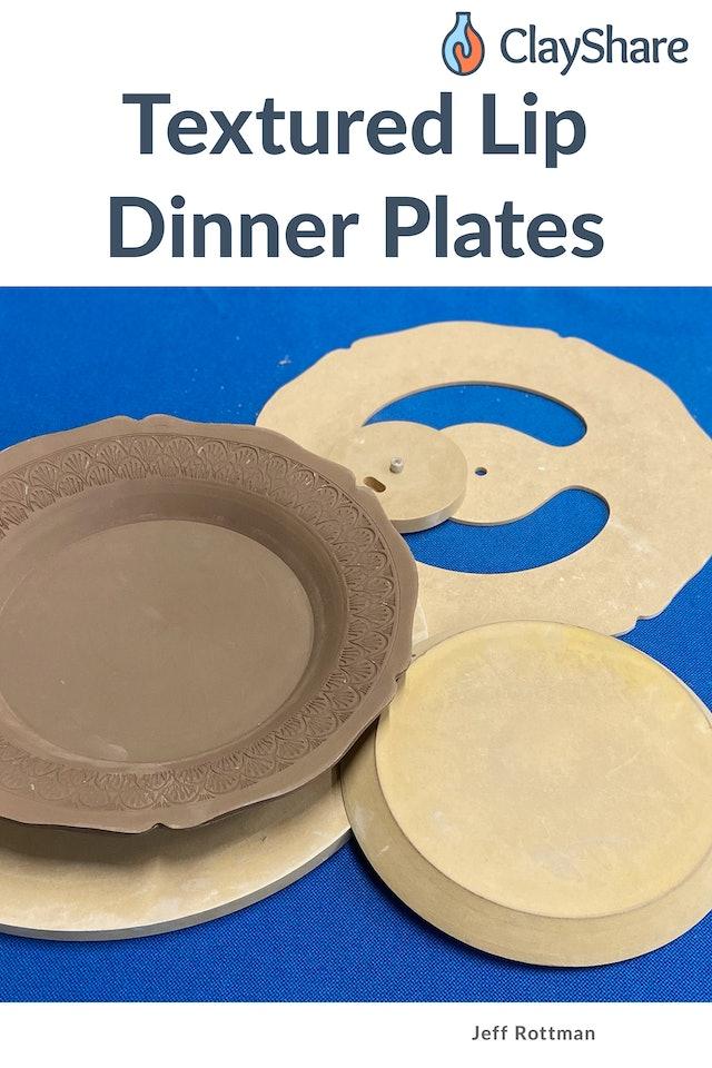Textured Lip Dinner Plates