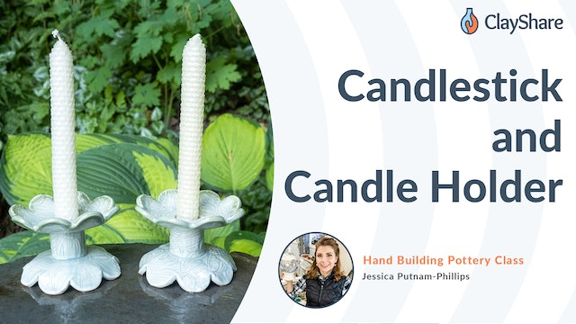 Candlesticks and Candle Holders