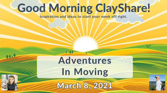 Good Morning ClayShare- Mar 8, 2021