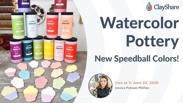 Watercolor Pottery & New Speedball Underglazes