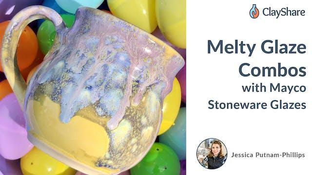Melty Glaze Combos with Mayco Stonewa...