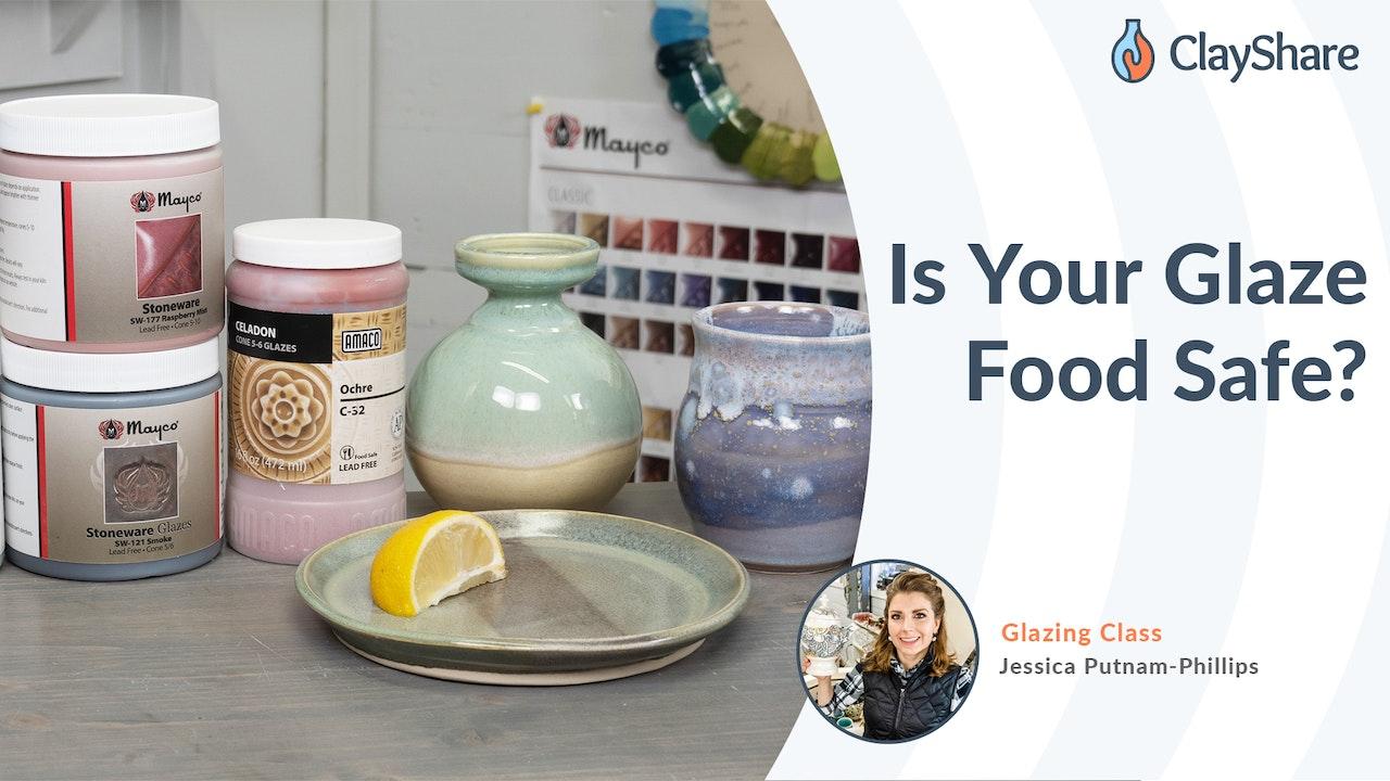 Glazes: Is Your Glaze Food Safe