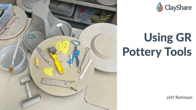 Using GR Pottery Tools