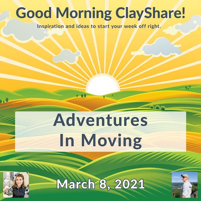 Good Morning ClayShare- Mar 8, 2021