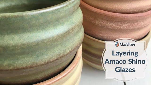 Layering Amaco Shino Glazes