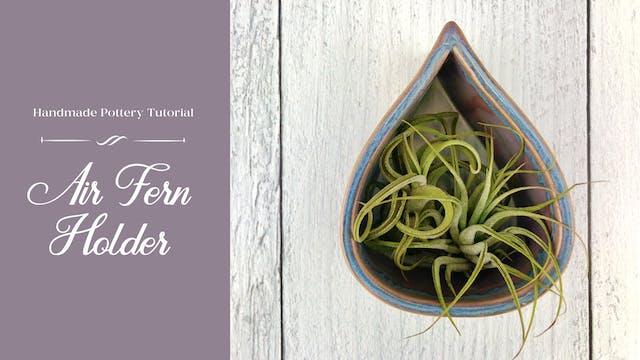 Air Fern or Tea Light Holder
