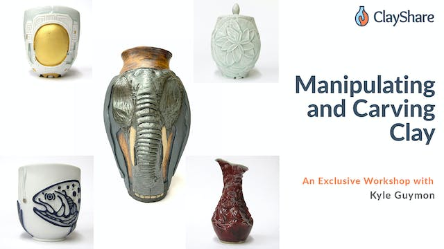 Manipulating and Carving Clay