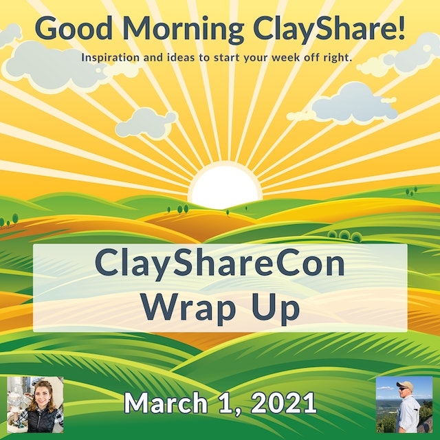Good Morning ClayShare- Mar 1, 2021